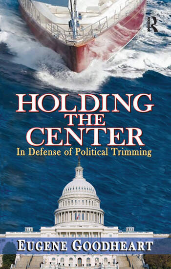 Holding the Center In Defense of Political Trimming book cover