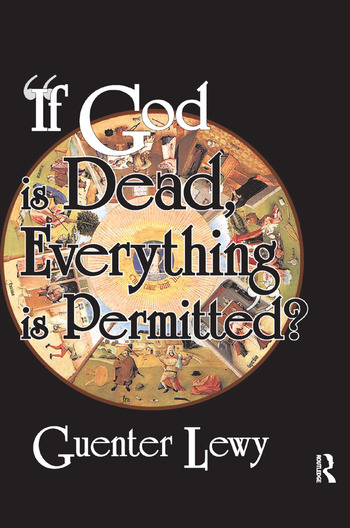 If God is Dead, Everything is Permitted? book cover