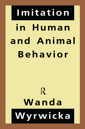 Imitation in Human and Animal Behavior book cover
