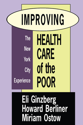 Improving Health Care of the Poor The New York City Experience book cover