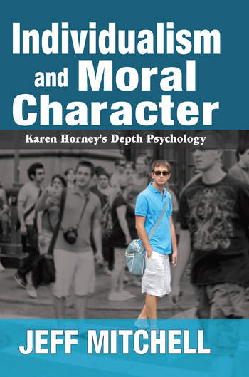 Individualism and Moral Character Karen Horney's Depth Psychology book cover