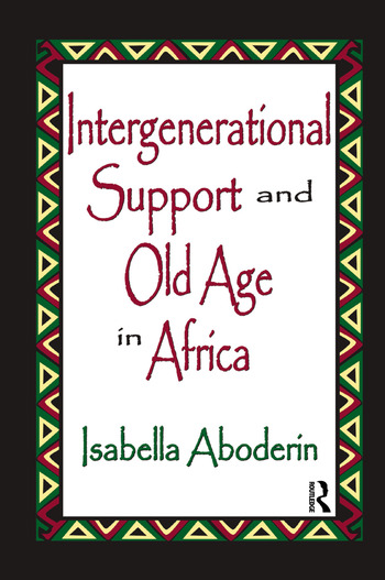 Intergenerational Support and Old Age in Africa book cover
