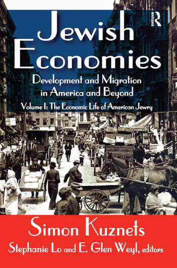 Jewish Economies (Volume 1) Development and Migration in America and Beyond: The Economic Life of American Jewry book cover