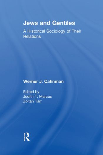 Jews and Gentiles A Historical Sociology of Their Relations book cover