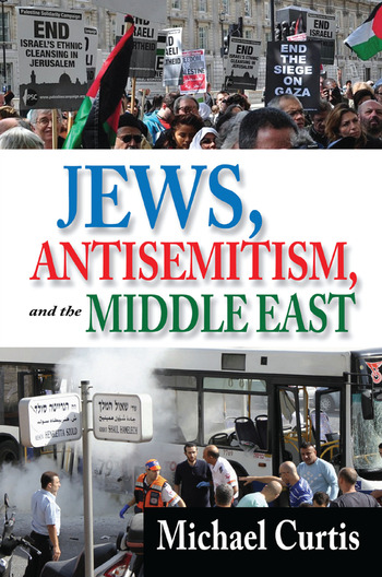 Jews, Antisemitism, and the Middle East book cover