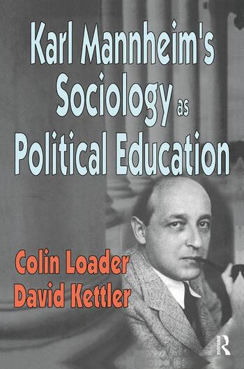 Karl Mannheim's Sociology as Political Education book cover