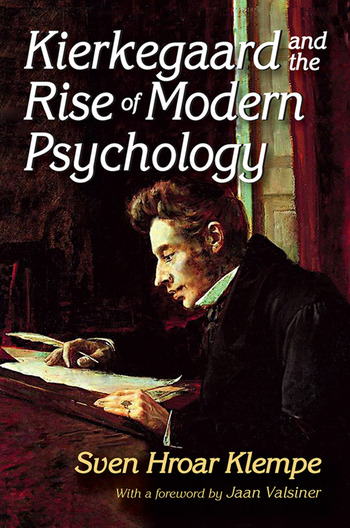 Kierkegaard and the Rise of Modern Psychology book cover