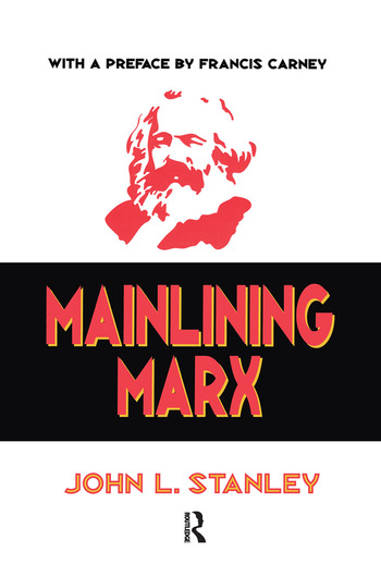 Mainlining Marx book cover