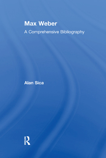 Max Weber A Comprehensive Bibliography book cover