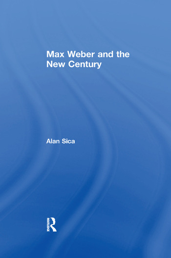 Max Weber and the New Century book cover