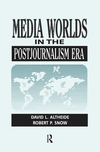 Media Worlds in the Postjournalism Era book cover