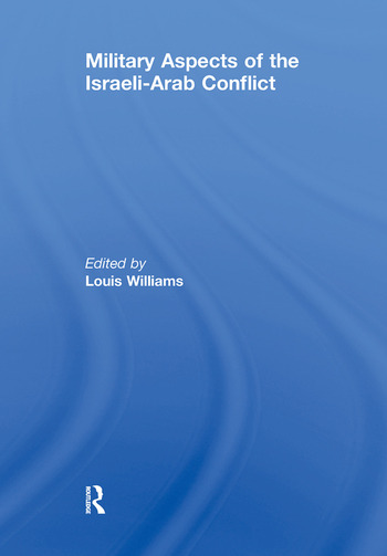 Military Aspects of the Israeli-Arab Conflict book cover