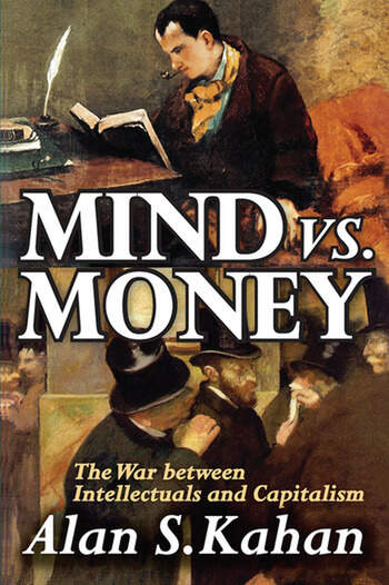 Mind vs. Money The War Between Intellectuals and Capitalism book cover