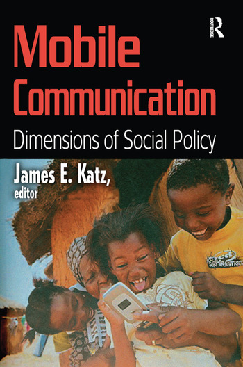 Mobile Communication Dimensions of Social Policy book cover