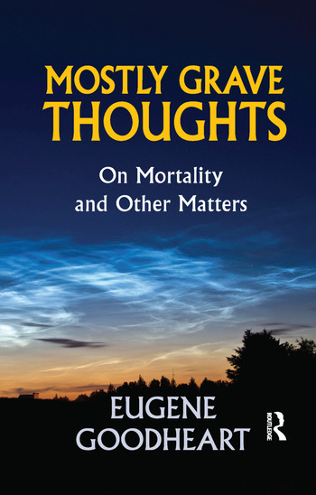 Mostly Grave Thoughts On Mortality and Other Matters book cover