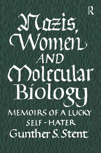 Nazis, Women and Molecular Biology book cover