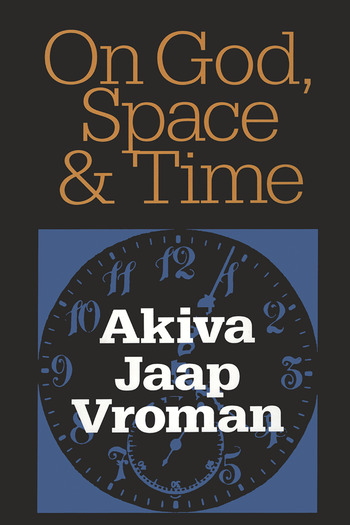 On God, Space, and Time book cover