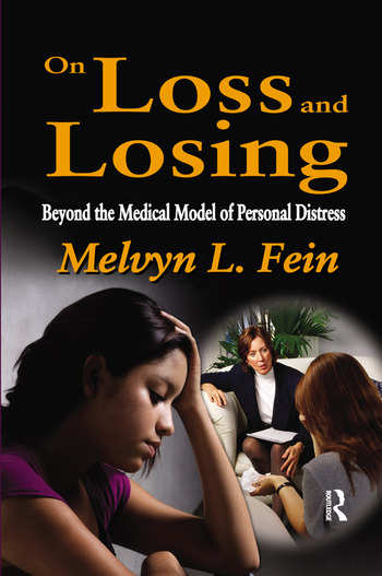 On Loss and Losing Beyond the Medical Model of Personal Distress book cover