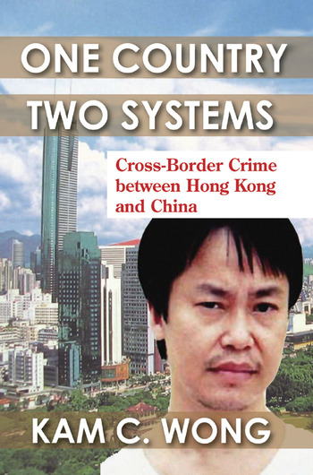 One Country, Two Systems Cross-Border Crime Between Hong Kong and China book cover