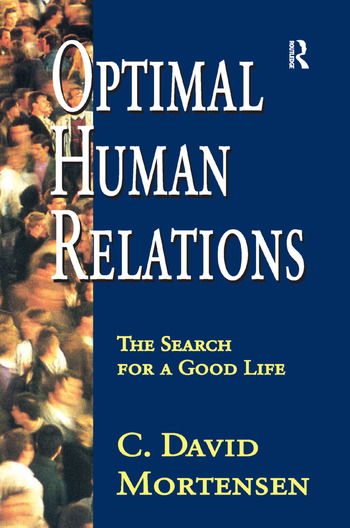 Optimal Human Relations The Search for a Good Life book cover