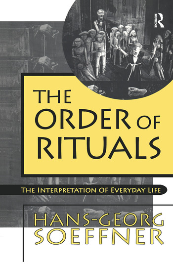 Order of Rituals The Interpretation of Everyday Life book cover