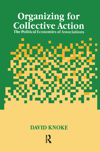 Organizing for Collective Action The Political Economies of Associations book cover