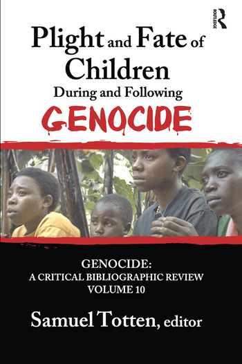 Plight and Fate of Children During and Following Genocide book cover
