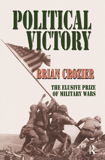 Political Victory The Elusive Prize of Military Wars book cover