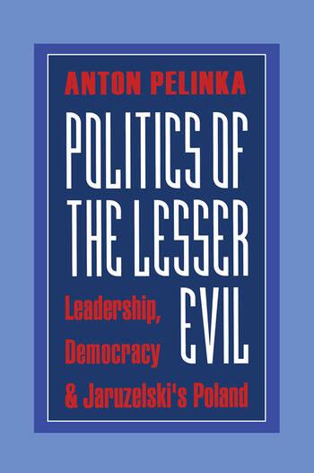 Politics of the Lesser Evil book cover