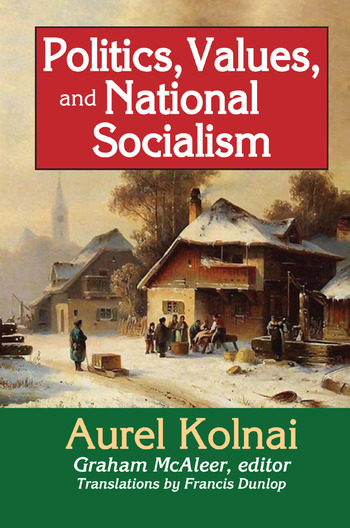 Politics, Values, and National Socialism book cover