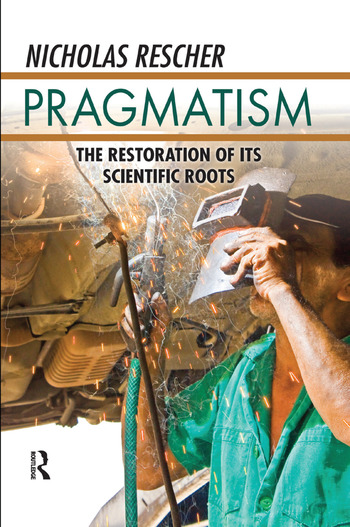 Pragmatism The Restoration of Its Scientific Roots book cover