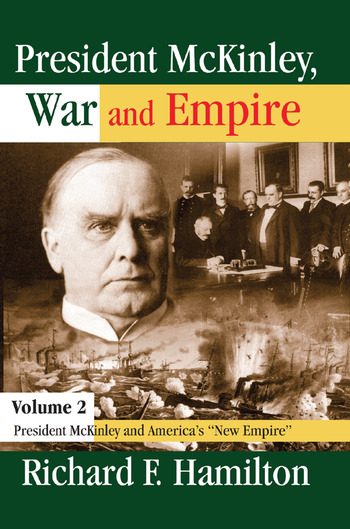 President McKinley, War and Empire President McKinley and America's New Empire book cover
