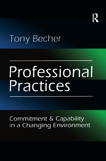 Professional Practices Commitment and Capability in a Changing Environment book cover