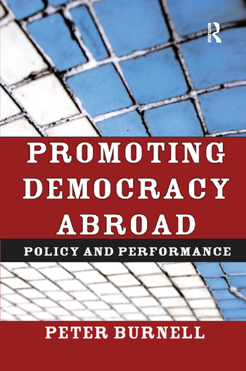 Promoting Democracy Abroad Policy and Performance book cover