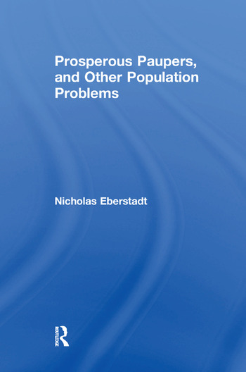 Prosperous Paupers and Other Population Problems book cover