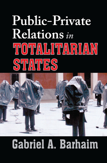 Public-private Relations in Totalitarian States book cover