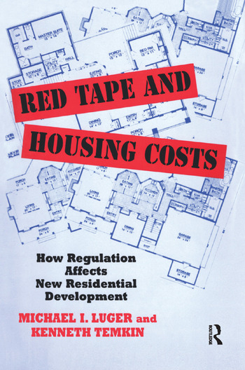 Red Tape and Housing Costs How Regulation Affects New Residential Development book cover