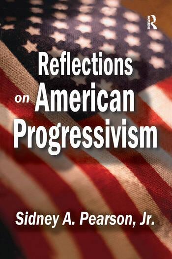 Reflections on American Progressivism book cover