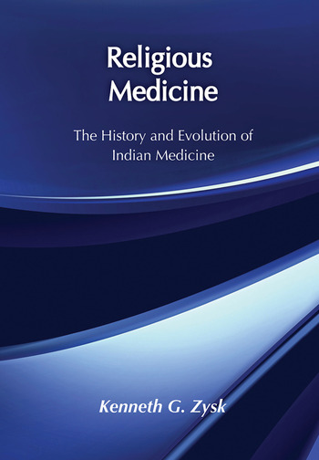 Religious Medicine History and Evolution of Indian Medicine book cover