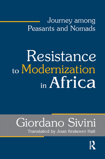 Resistance to Modernization in Africa Journey Among Peasants and Nomads book cover