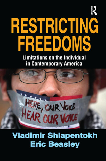 Restricting Freedoms Limitations on the Individual in Contemporary America book cover