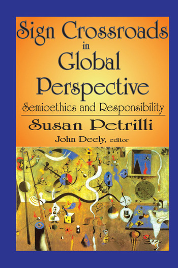 Sign Crossroads in Global Perspective Semiotics and Responsibilities book cover