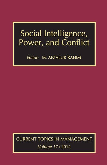 Social Intelligence, Power, and Conflict Volume 17: Current Topics in Management book cover
