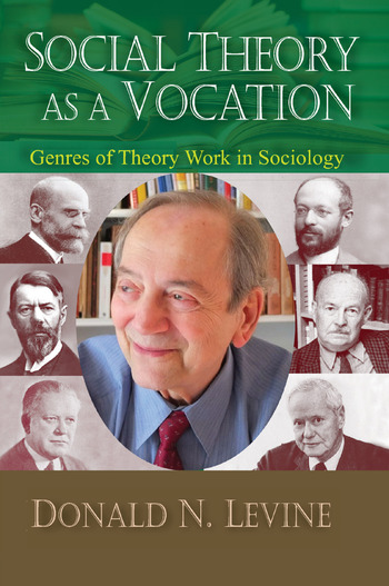 Social Theory as a Vocation Genres of Theory Work in Sociology book cover
