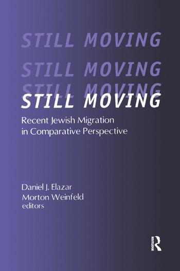 Still Moving Recent Jewish Migration in Comparative Perspective book cover