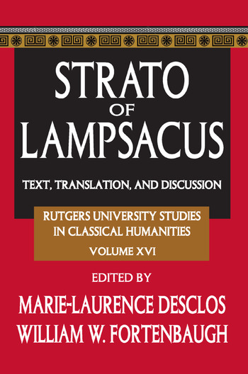 Strato of Lampsacus Text, Translation and Discussion book cover