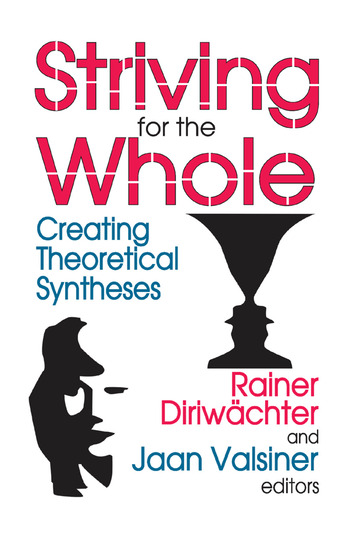 Striving for the Whole Creating Theoretical Syntheses book cover