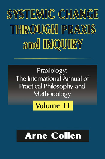 Systemic Change Through Praxis and Inquiry book cover
