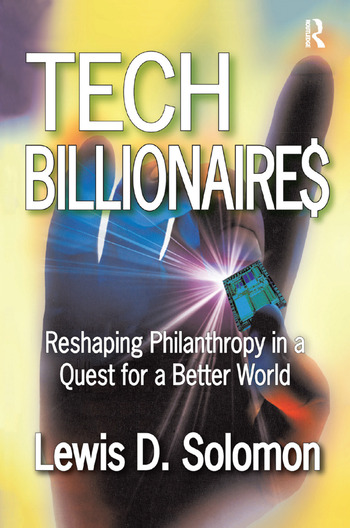 Tech Billionaires Reshaping Philanthropy in a Quest for a Better World book cover