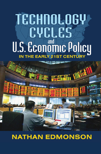 Technology Cycles and U.S. Economic Policy in the Early 21st Century book cover